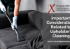 Important Considerations Related to Upholstery Cleaning