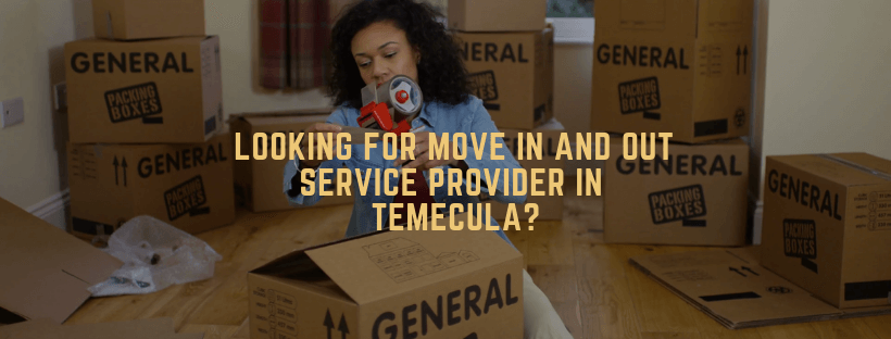 move in and move out services in temecula