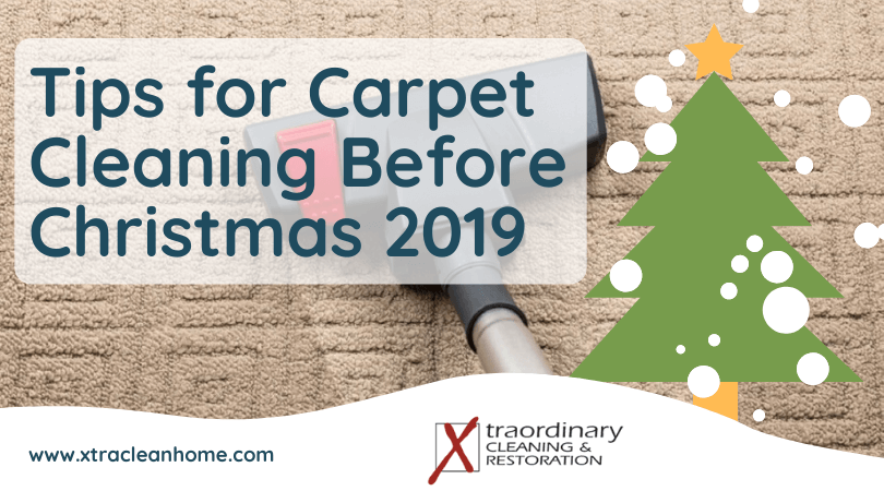 Tips for Carpet Cleaning Before Christmas 2019
