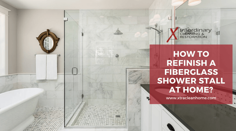 How To Refinish A Fiberglass Shower Stall At Home