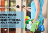 Keeping House Clean - A Necessity To Kill Deadly Viruses